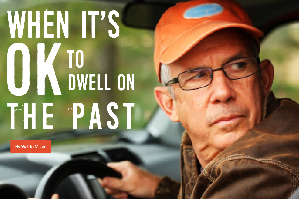 When It's OK to Dwell on the Past