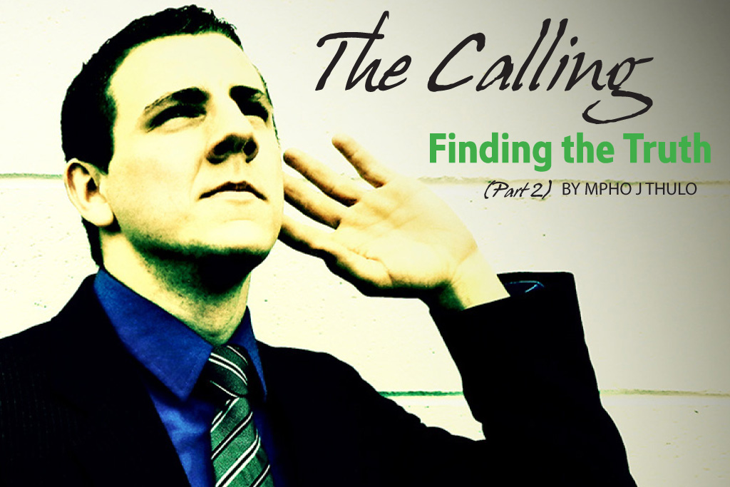 The Calling Part 2: Finding the Truth