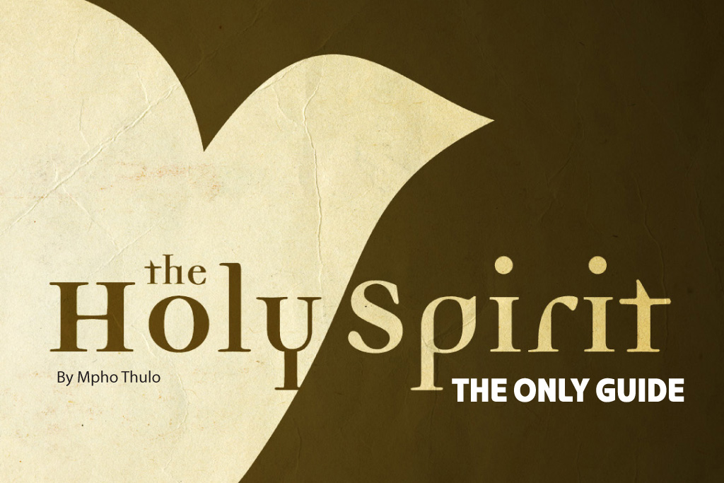 The Holy Spirit: The Only Guide