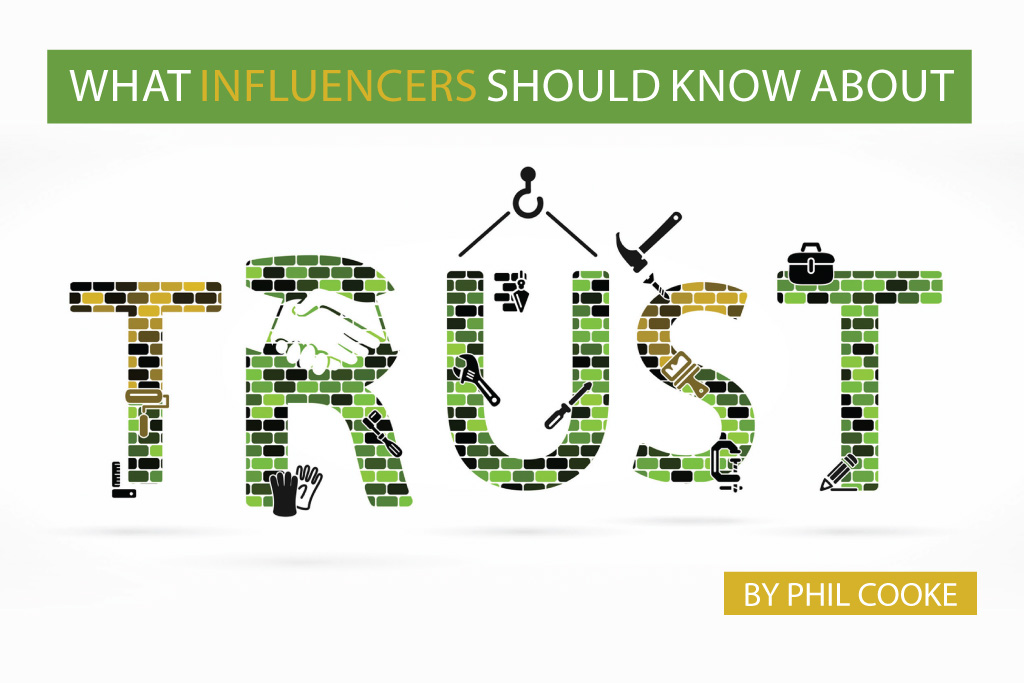 What Influencers Should Know About Trust