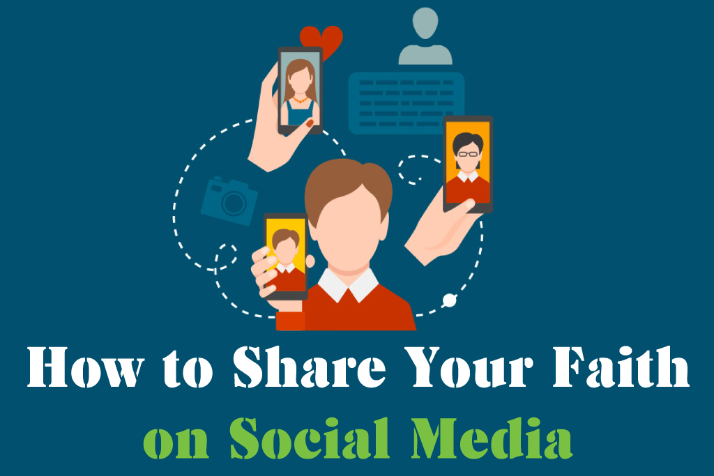 How to Share your Faith on Social Media