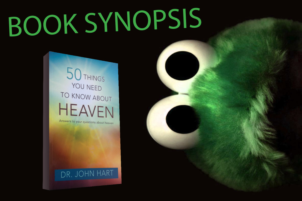 Book Synopsis - 50 Things You Need to Know About Heaven