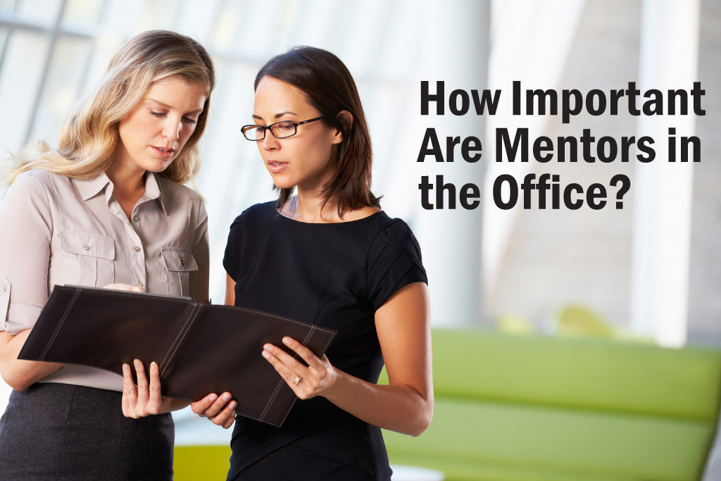 How Important Are Mentors in the Office?