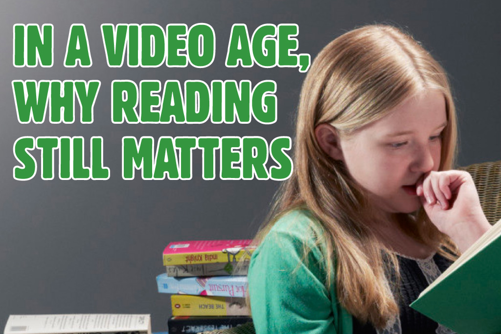 In a Video Age, Why Reading still Matters